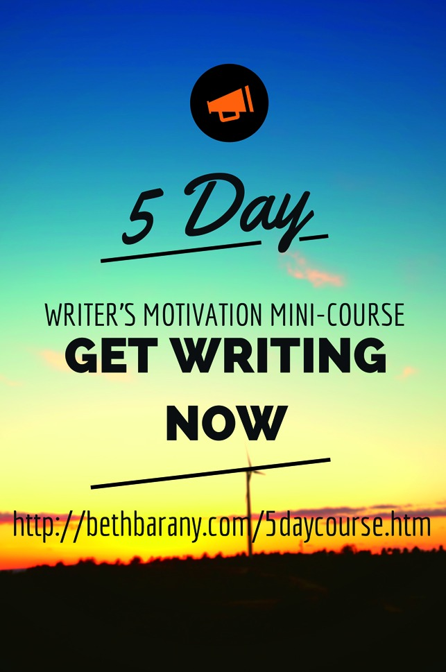 Beth Barany's 5-day writer's motivation mini-course